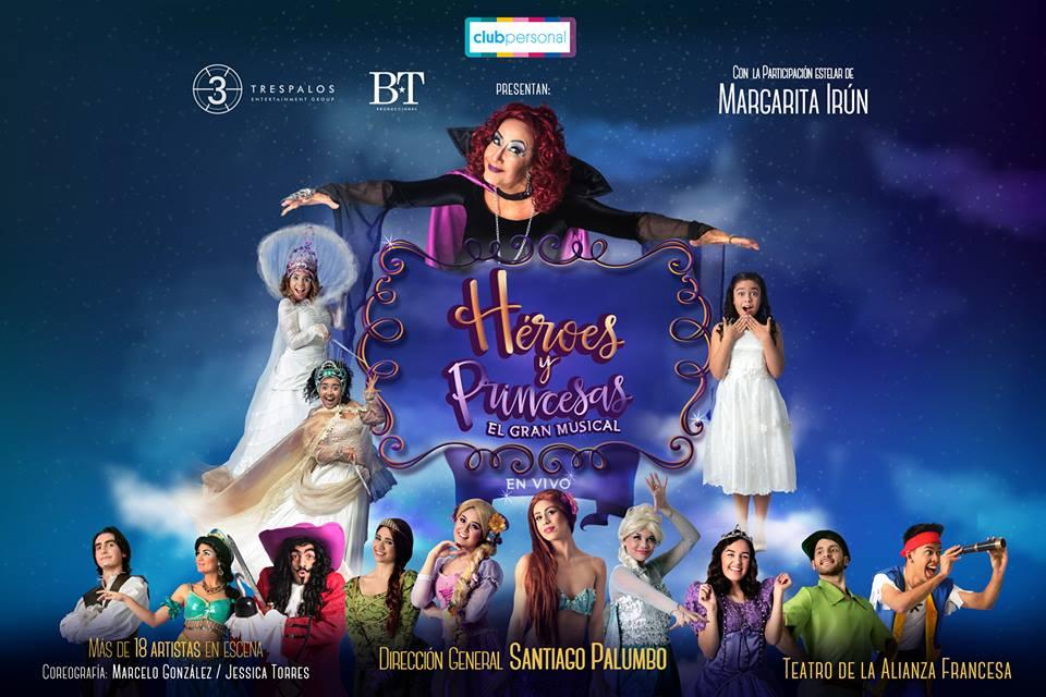 """""""Heroes y Princesas, El Gran Musical""""  ASUNCIÓN PARAGUAY"""