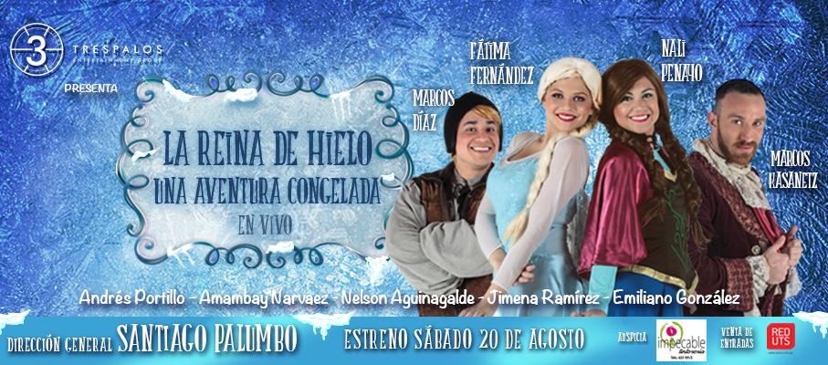 """""""La Reina de Hielo, Una Aventura Congelada"""" Musical en Vivo"""